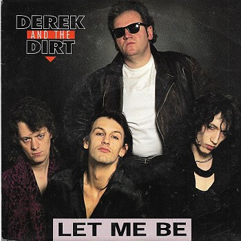 foto van Let it be me van Derek and the Dirt