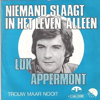 foto van Niemand slaagt in het leven alleen van Luc Appermont