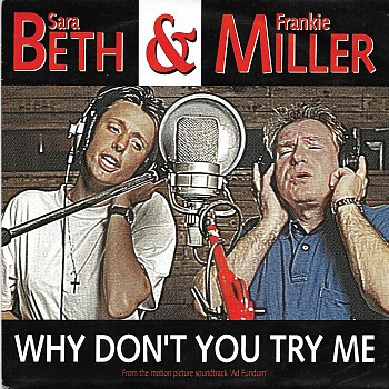 foto van Why don't you try me tonight (& Frankie Miller) van Sara Beth
