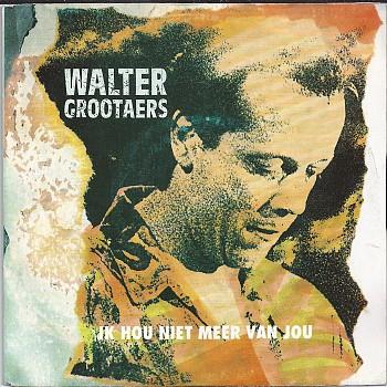 foto van Ik hou niet meer van jou van Walter Grootaers